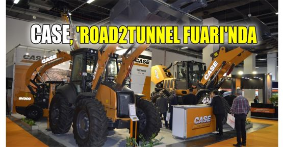 CASE, 'Road2tunnel Fuarı'nda