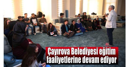 Çayırova Belediyesi eğitim faaliyetlerine devam ediyor