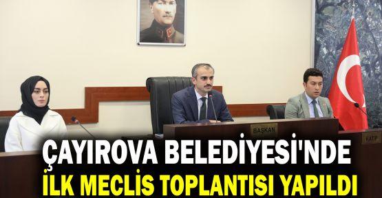 Çayırova Belediyesi'nde ilk meclis toplantısı yapıldı