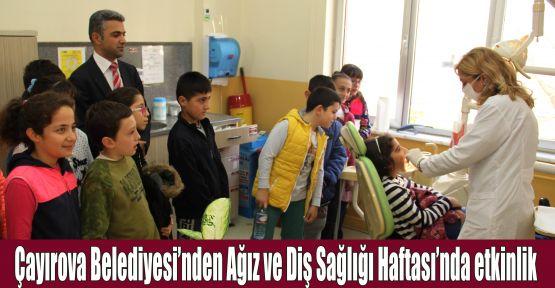 Çayırova Belediyesi'nden ağız ve diş sağlığı haftasında etkinlik