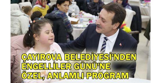 Çayırova Belediyesi'nden Engelliler Günü'ne özel program