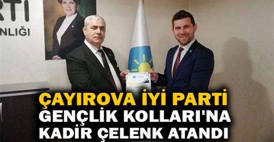 Çayırova İYİ Parti Gençlik Kolları'na Kadir Çelenk atandı