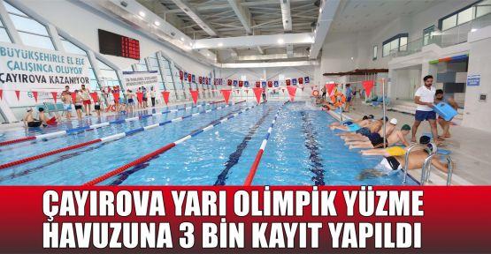 Çayırova Yarı Olimpik Yüzme Havuzu'na 3 bin kayıt yapıldı