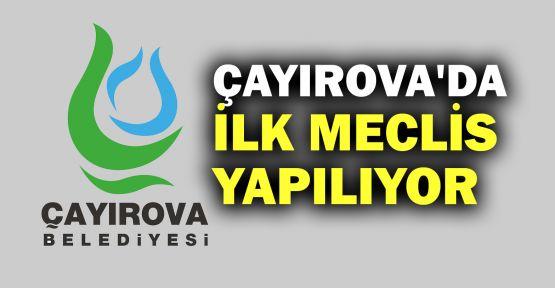 Çayırova'da ilk meclis yapılıyor