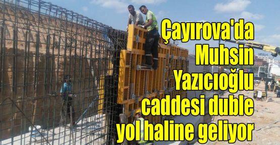 Çayırova'da Muhsin Yazıcıoğlu caddesi duble yol haline geliyor