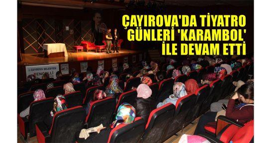 Çayırova'da tiyatro günleri 'Karambol' ile devam etti