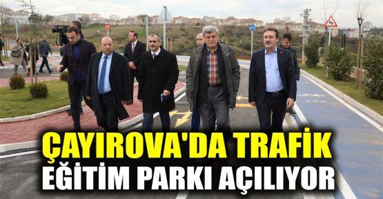 Çayırova'da Trafik Eğitim Parkı açılıyor