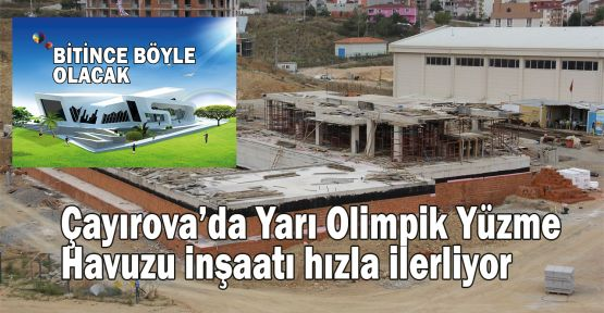 Çayırova'da Yarı Olimpik Yüzme Havuzu inşaatı hızla ilerliyor