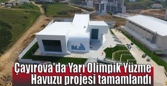 Çayırova'da Yarı Olimpik Yüzme Havuzu projesi tamamlandı