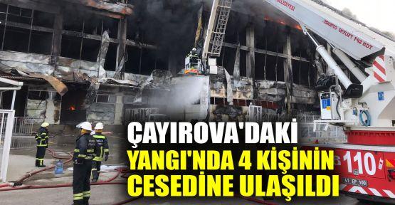 Çayırova'daki yangında 4 kişinin cesedine ulaşıldı