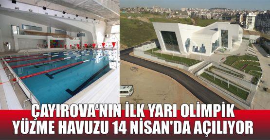 Çayırova'nın ilk yarı olimpik yüzme havuzu 14 Nisan'da açılıyor