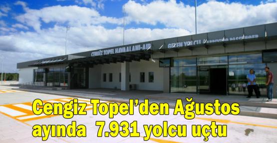 Cengiz Topel'den Ağustos'da   7.931 yolcu uçtu
