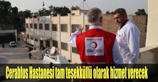 Cerablus Hastanesi tam teşekküllü olarak hizmet verecek