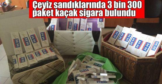 Çeyiz sandıklarında 3 bin 300 paket kaçak sigara bulundu