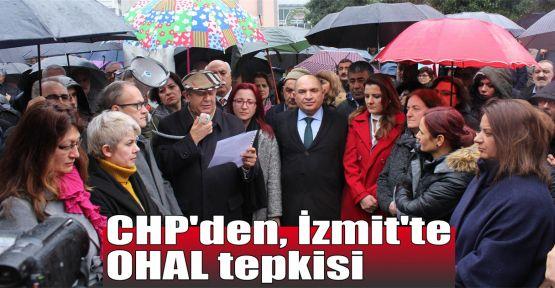 CHP'den, İzmit'te OHAL tepkisi