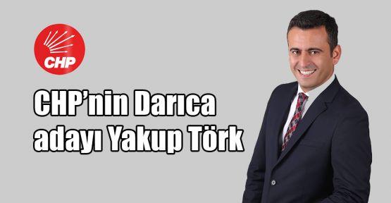 CHP'nin Darıca adayı Yakup Törk