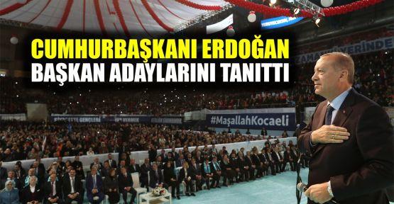 Cumhurbaşkanı Erdoğan adayları tanıttı