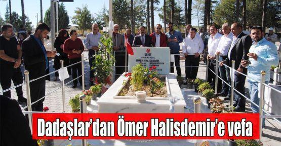 Dadaşlar'dan Ömer Halisdemir'e vefa