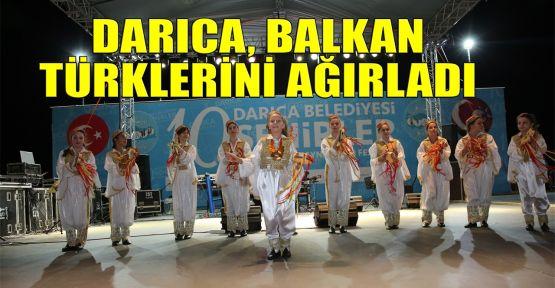 Darıca, Balkan Türklerini ağırladı