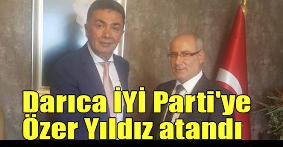 Darıca İYİ Parti'ye Özer Yıldız atandı
