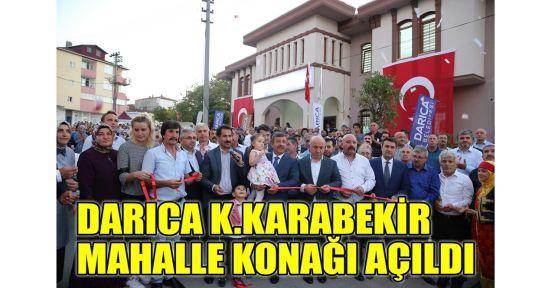 Darıca K.Karabekir Mahalle Konağı açıldı