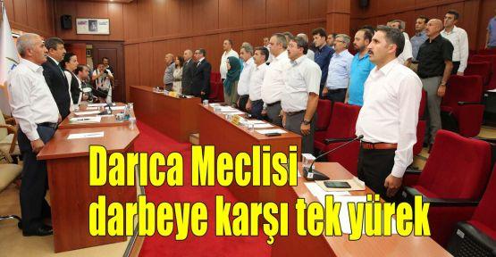 Darıca Meclisi darbeye karşı tek yürek