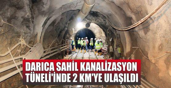 Darıca Sahil Kanalizasyon Tüneli'nde 2 KM'ye ulaşıldı