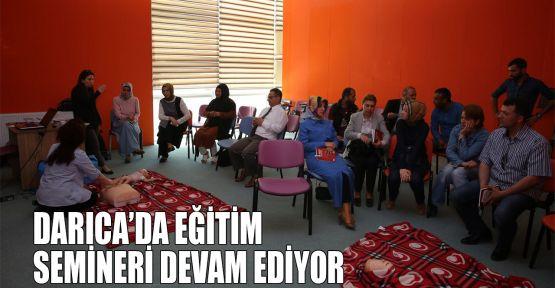 Darıca'da eğitim semineri devam ediyor