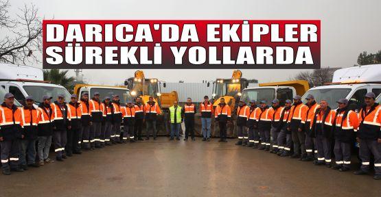 Darıca'da ekipler sürekli yollarda