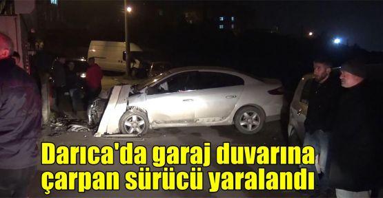 Darıca'da garaj duvarına çarpan sürücü yaralandı