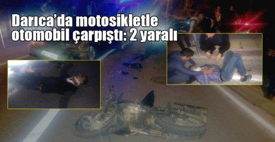 Darıca'da motosikletle otomobil çarpıştı: 2 yaralı