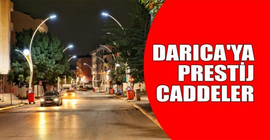 Darıca'da prestij cadde uygulamalarında sona geliniyor