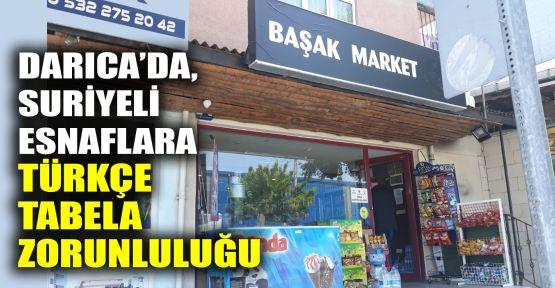 Darıca'da, Suriyeli esnaflara Türkçe tabela zorunluluğu