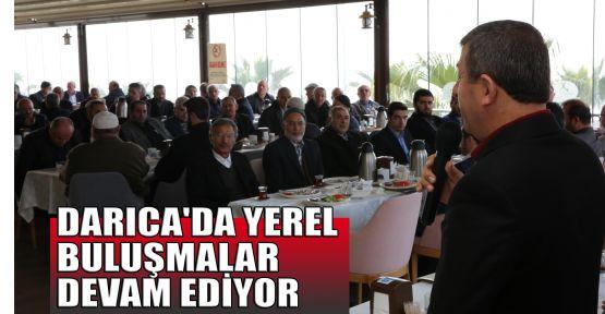 Darıca'da yerel buluşmalar devam ediyor