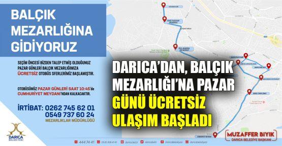 Darıca'dan, Balçık Mezarlığı'na Pazar günü ücretsiz ulaşım başladı