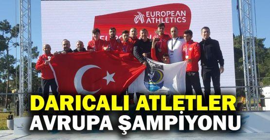 Darıcalı atletler Avrupa şampiyonu