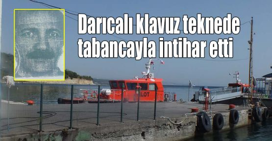 Darıcalı klavuz teknede tabancayla intihar etti