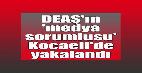 DEAŞ'ın 'medya sorumlusu' Kocaeli'de yakalandı
