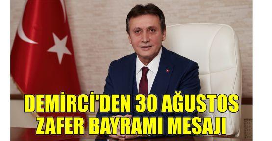 Demirci'den 30 Ağustos Zafer Bayramı mesajı