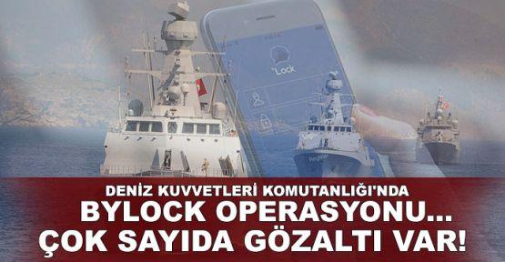 Deniz Kuvvetleri Komutanlığı'nda Bylock operasyonu