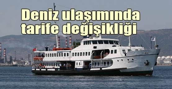 Deniz ulaşımında tarife değişikliği