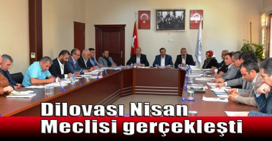 Dilovası Nisan Meclisi gerçekleşti