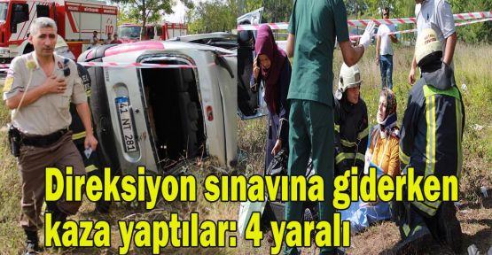 Direksiyon sınavına giderken kaza yaptılar: 4 yaralı
