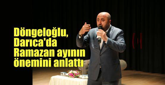 Döngeloğlu, Darıca'da Ramazan ayının önemini anlattı