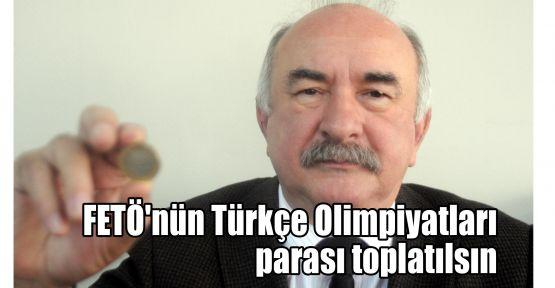 DSP'li Dedeoğlu: FETÖ'nün Türkçe Olimpiyatları parası toplatılsın