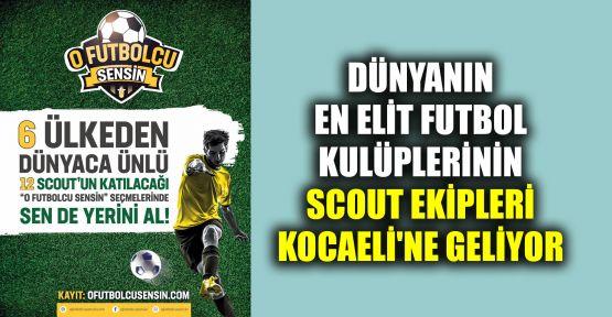 Dünyanın en elit futbol kulüplerinin scout ekipleri Kocaeli'ne geliyor