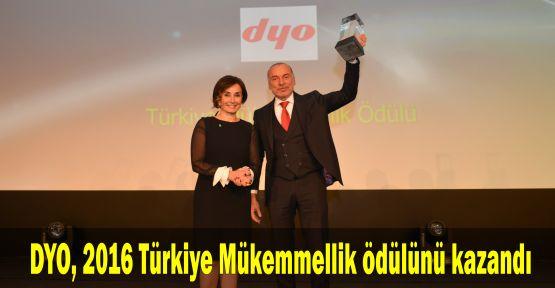 DYO, 2016 Türkiye Mükemmellik ödülünü kazandı