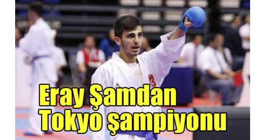 Eray Şamdan Tokyo şampiyonu