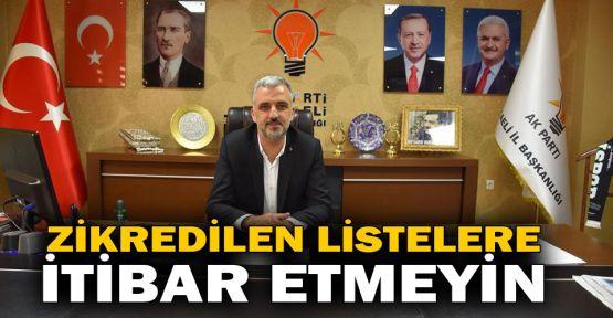 Eryarsoy: Zikredilen listelere itibar etmeyin