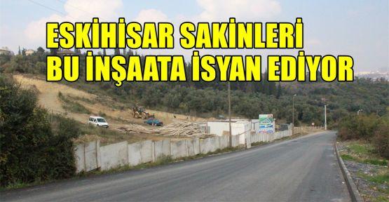 Eskihisar sakinleri bu inşaata isyan ediyor